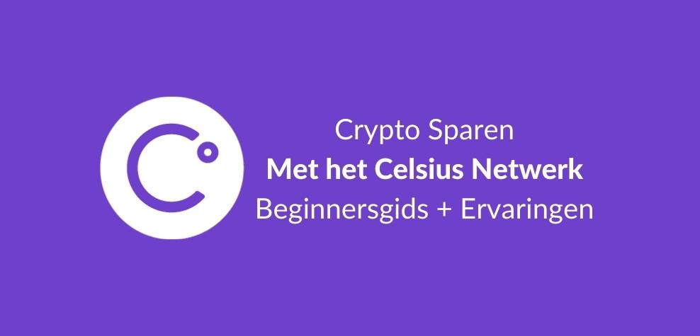 Crypto Sparen Celsius uitleg